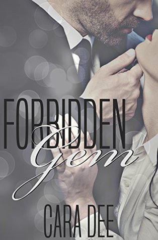 Forbidden Gem by Cara Dee