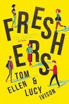 Freshers by Tom Ellen