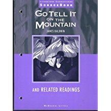 Go Tell It to the Mountain and Related Readings (Literature Connections Source Book)