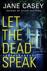 Let the Dead Speak (Maeve Kerrigan, #7)