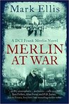 Merlin at War (DCI Frank Merlin, #3)
