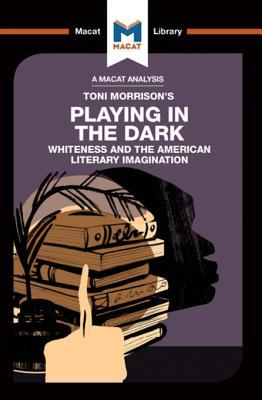 Playing in the Dark: Whiteness in the American Literary Imagination