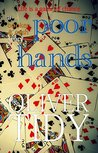 Poor Hands by Oliver Tidy