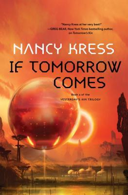 If Tomorrow Comes (Yesterday's Kin, #2)