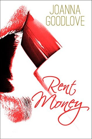 Rent Money: A Stiletto Stories Quick Read