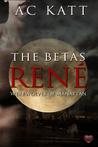 The Betas: Rene' (Werewolves of Manhattan #9)