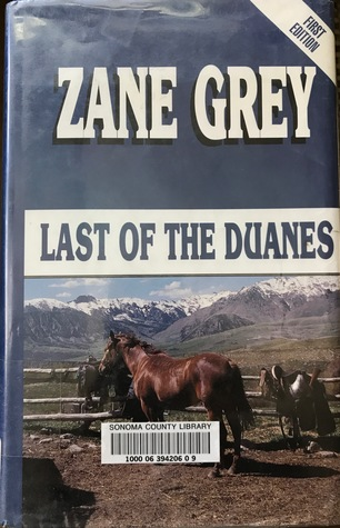 last of the duanes by zane grey