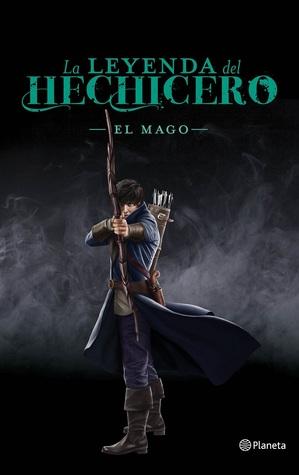 El mago (La leyenda del hechicero, #3)