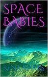 Space Babies (Purple People, #1)