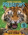 Fierce Fighters Predators: Nature's Toughest Go Head to Head--Includes a Poster & 20 Animal Stickers!