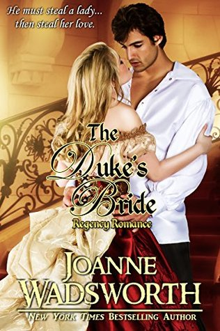 The Duke's Bride - Joanne Wadsworth (Regency Brides 1)