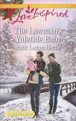 Image result for the lawman's yuletide baby by ruth logan herne