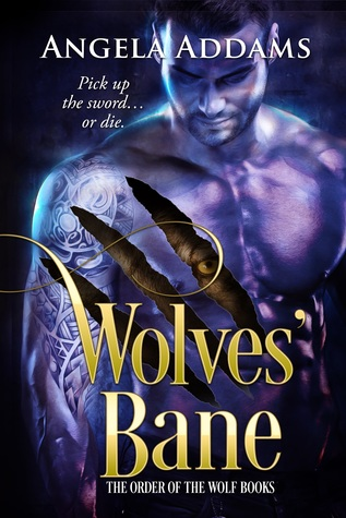 Wolves' Bane (The Order of the Wolf, #2)