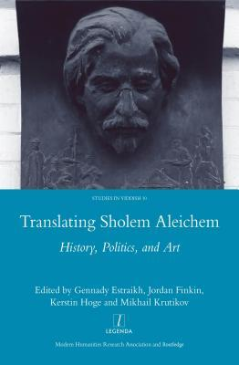 Translating Sholem Aleichem: History, Politics and Art