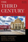 The Third Century: U.S.–Latin American Relations since 1889 (Latin American Silhouettes)