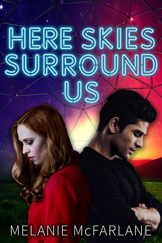Here Skies Surround Us (Dome 1618, #2)