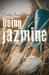 Being Jazmine (Invisible #3)