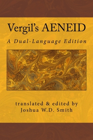 Vergil's Aeneid: A Dual-Language Edition