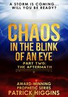 The Aftermath (Chaos In The Blink Of An Eye, #2)