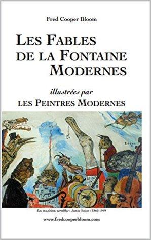 LES FABLES DE LA FONTAINE MODERNES