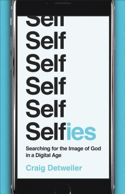 selfies-searching-for-the-image-of-god-in-a-digital-age