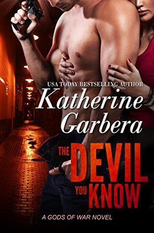 The Devil You Know (Gods Of War, #2)
