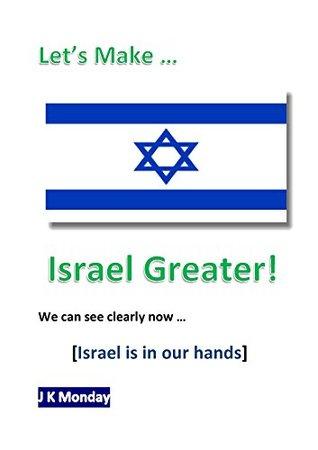 Let's Make Israel Greater!