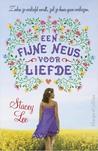 Een fijne neus voor liefde by Stacey  Lee