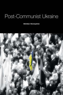 Post-Communist Ukraine