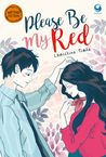 Please, be my Red by Christina Tirta