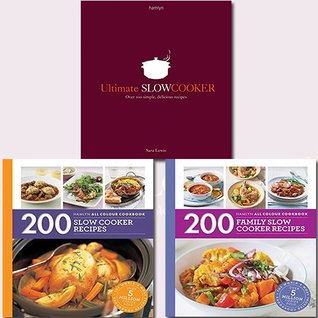 Slow Cooker Collection 3 Books Bundle (Ultimate Slow Cooker: Over 100 simple, delicious recipes, 200 Slow Cooker Recipes: Hamlyn All Colour Cookbook, 200 Family Slow Cooker Recipes)
