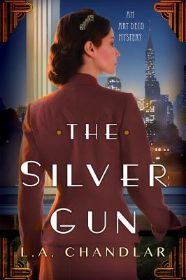The Silver Gun (Art Deco Mystery #1)
