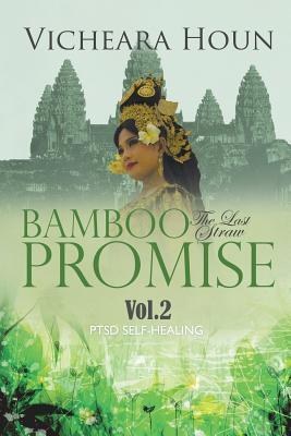 Bamboo Promise: The Last Straw Vol.2 Ptsd Self-Healing