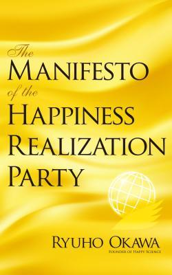 The Manifesto of the Happiness Realization Party