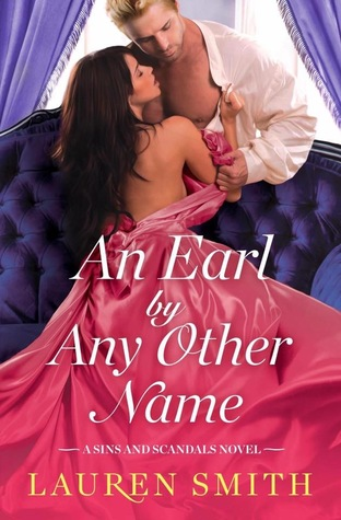 Fresh Fridays: An Earl by Any Other Name (Sins and Scandals #1) by Lauren Smith