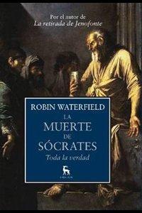 La muerte de Sócrates: toda la verdad