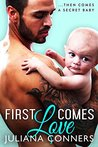 First Comes Love (The Bradford Brothers #3)