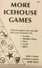 More Icehouse Games by Andy Looney
