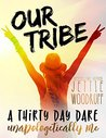 Our Tribe: A thir...