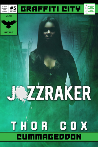 Jizzraker (Graffiti City: Cummageddon Issue #5)