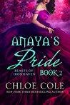 Anaya's Pride (Beasts Of Ironhaven, #2)