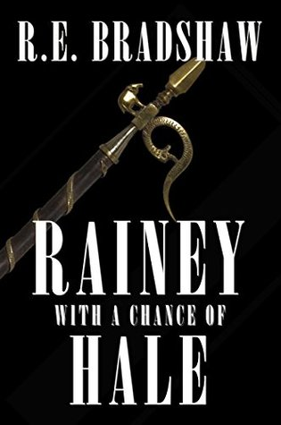 Rainey with a Chance of Hale (Rainey Bell, #6)