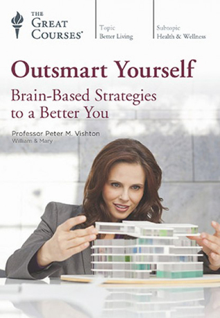 Outsmart Yourself by Peter M. Vishton