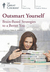 Outsmart Yourself: Brain-Based Strategies to a Better You (Great Courses, #1670)