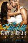 The Sheikh's Surprise Triplets (Azhar Sheikhs Book 3)