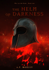 The Helm of Darkness (War on the Gods, #1)