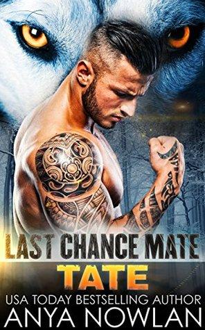 Tate (Last Chance Mate, #1)