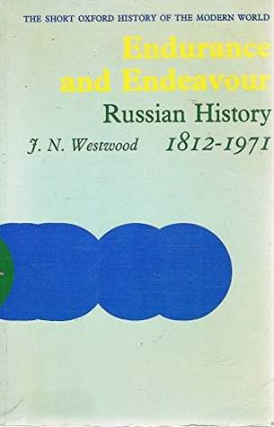 Endurance and Endeavour: Russian History, 1812-1971