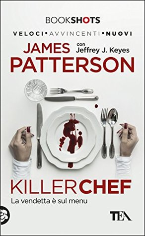Killer Chef. La vendetta è sul menu