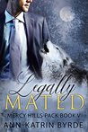 Legally Mated (Mercy Hills Pack Book 5)